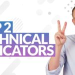 Top 2 Technical Analysis Indicators // MIND BLOW Ep 225