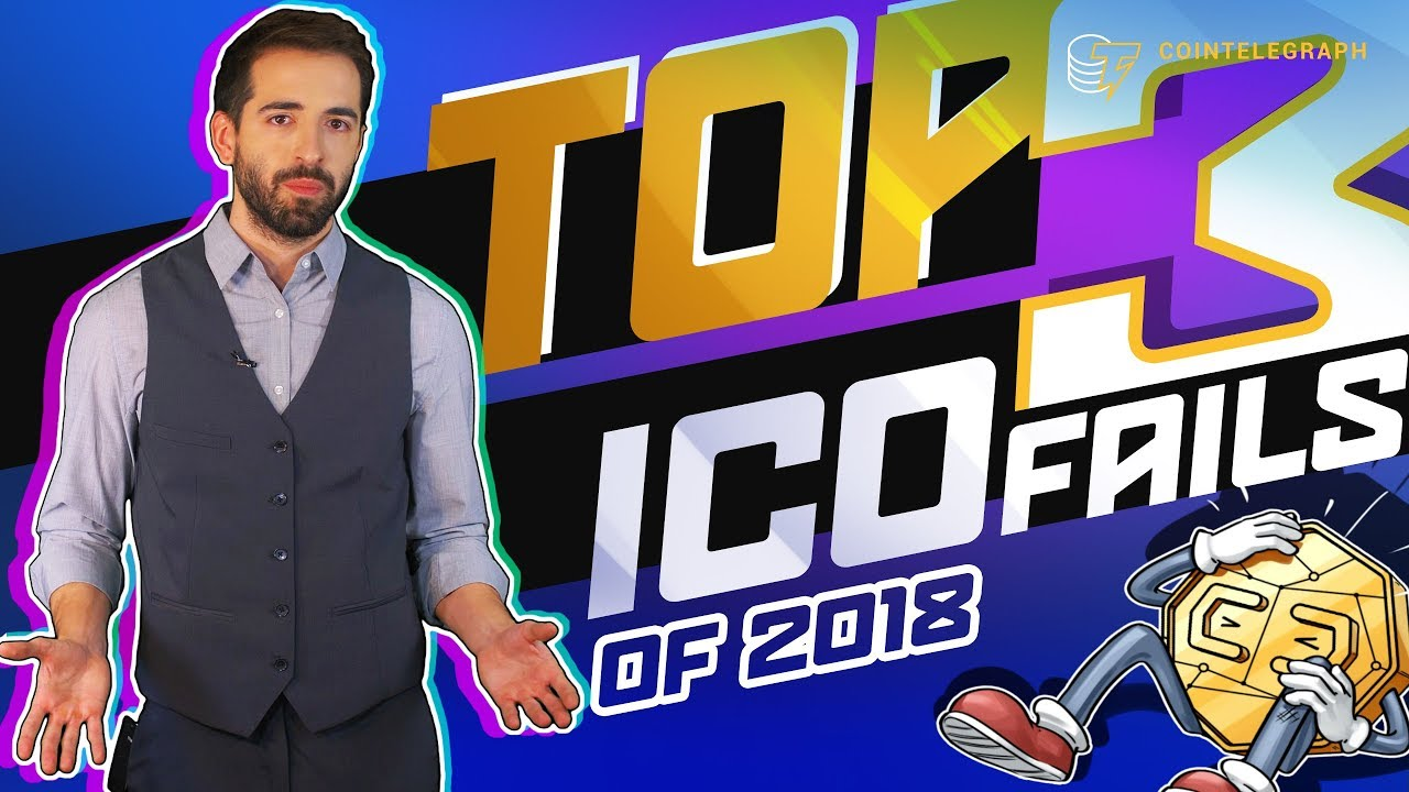 Top 3 ICO Fails of 2018