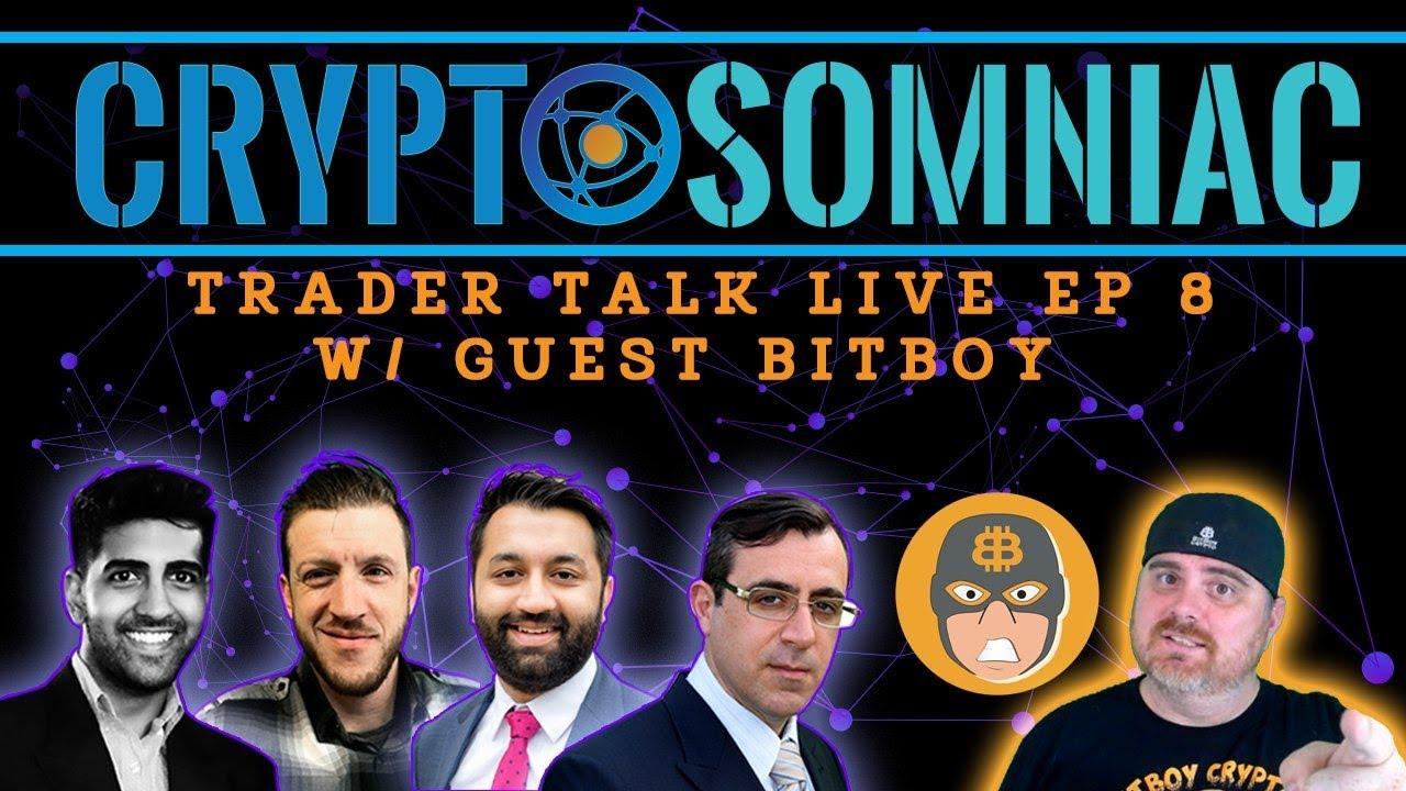 Trader Talk with Cryptosomniac | BitBoy Crypto Livestream