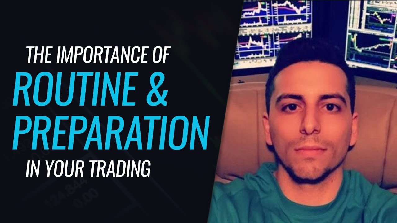 Trading Routine and Preparation - With Dante