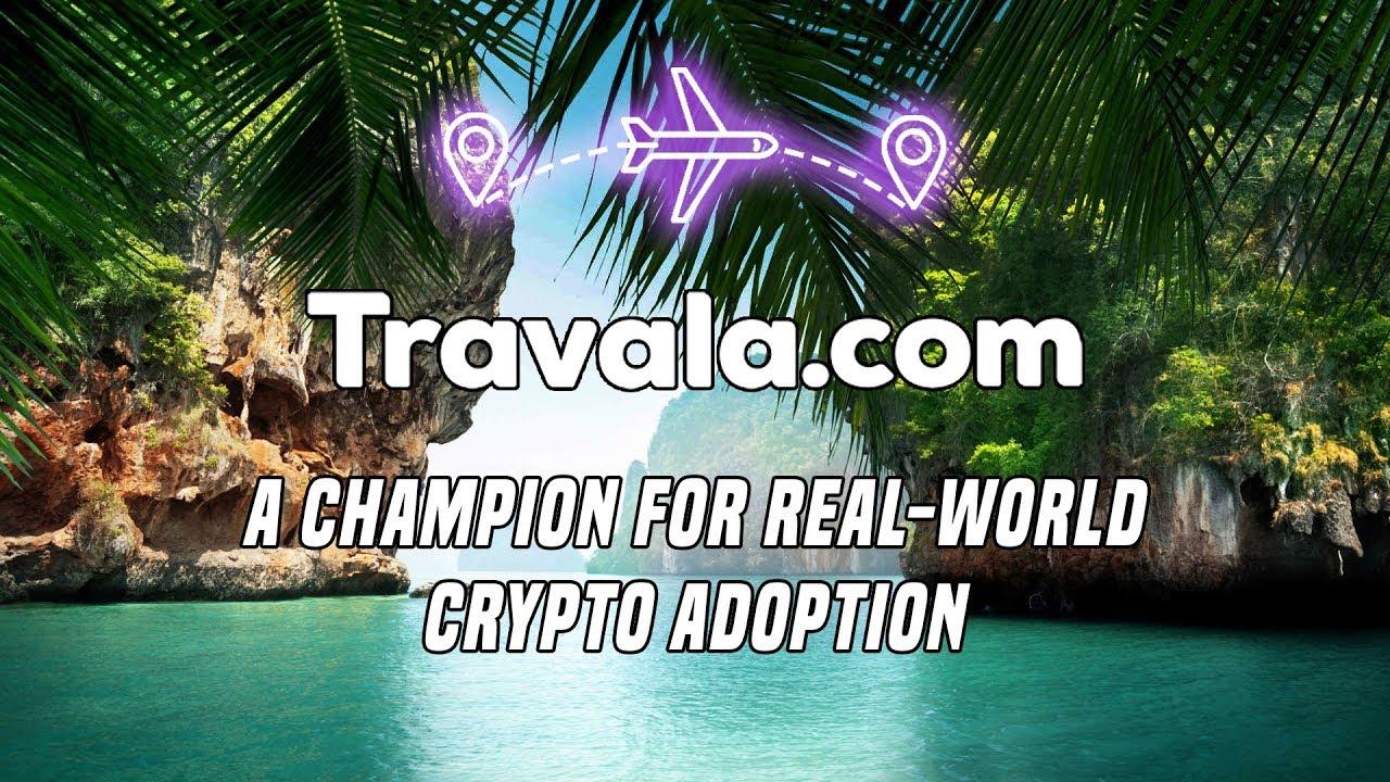 Travala.com | A Champion For Real-World Crypto Adoption