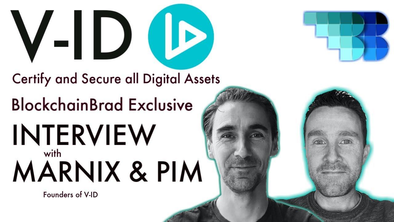 V-ID | BlockchainBrad | Validation | Verification | Security | All Digital Assets