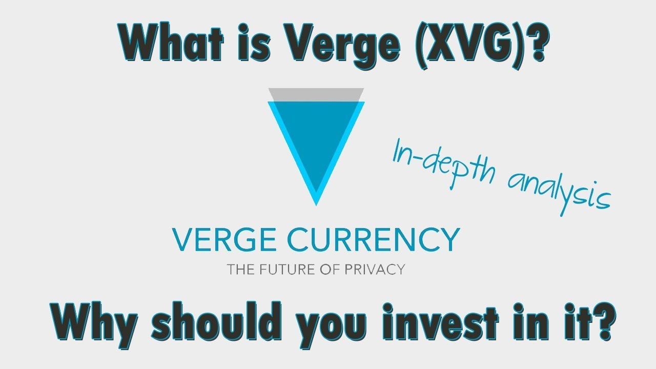 Verge (XVG) - What is it? Should you invest?