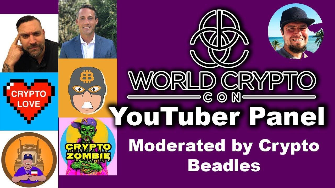 WCC YouTuber Panel: BitBoy, Crypto Zombie, Bitcoin Ben, Mark Moss, Crypto Love, & Crypto Zombie