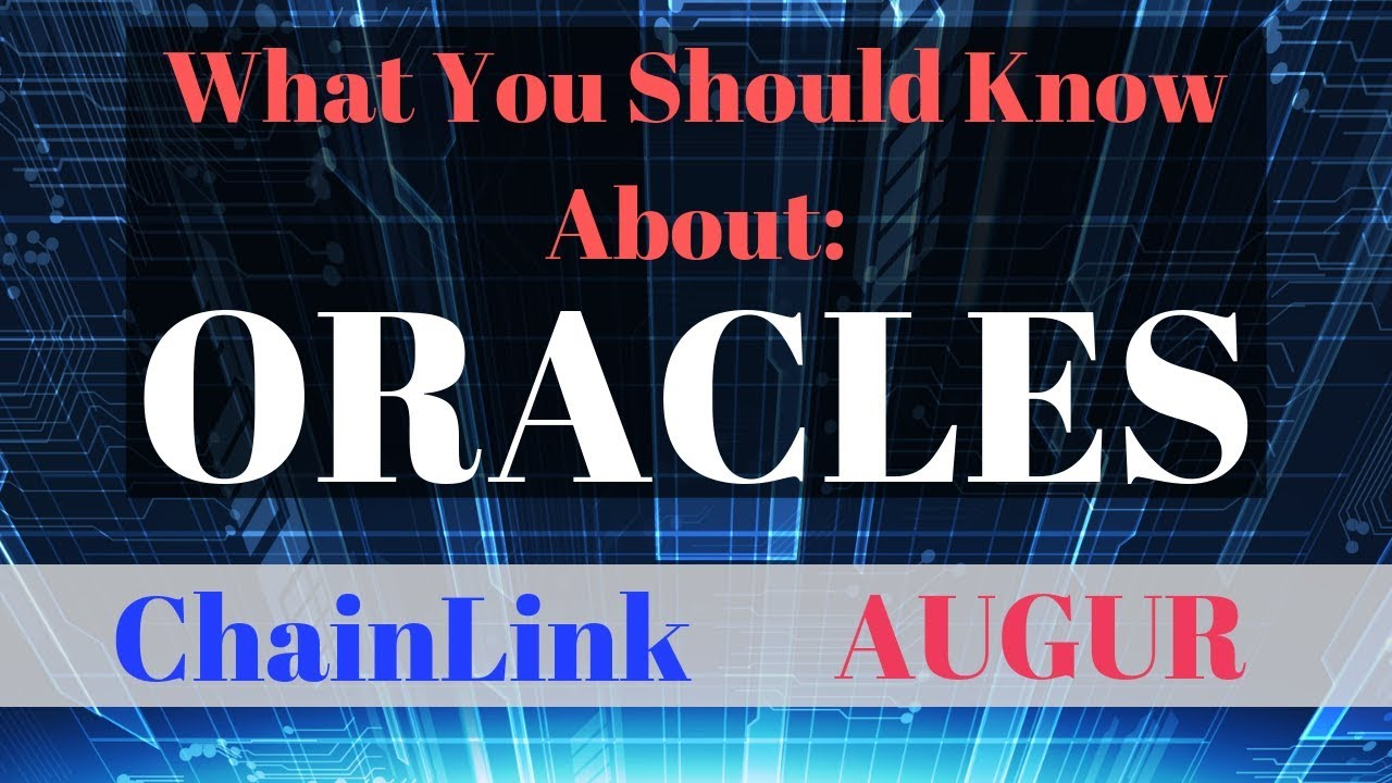 What You Should Know About Oracles like ChainLink