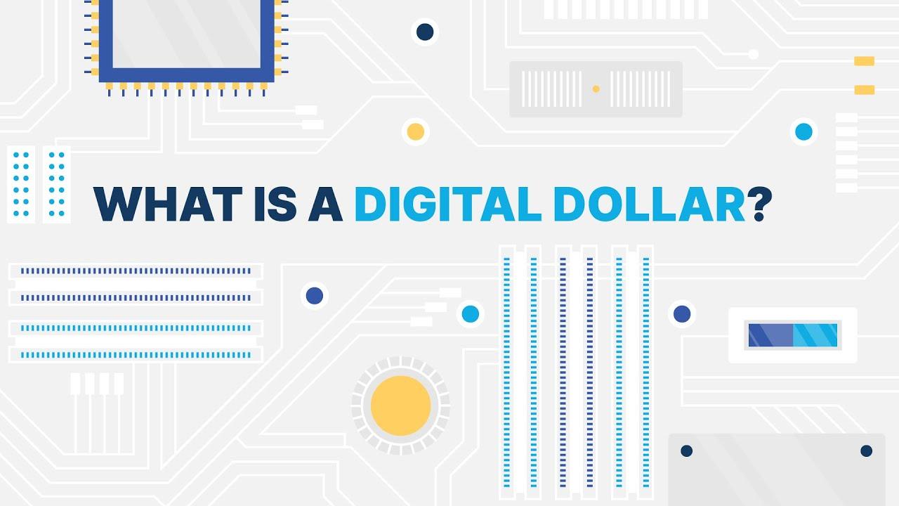 What is a digital dollar?