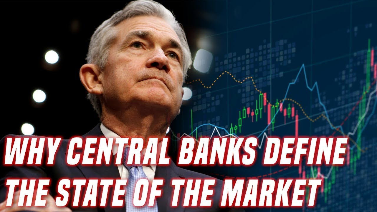 Why Central Banks Define Markets | And What We Can Learn From Them