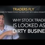 Why Stock Trading is Looked as a Dirty Business