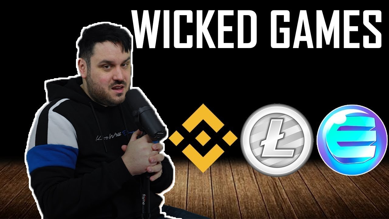 Wicked Games - LiteCoin, BNB & Enjin Coin