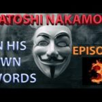 Words from Satoshi: Episode 3