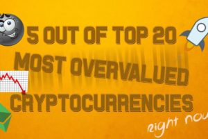 5 out of top 20 most overvalued cryptocurrencies (June 2017)