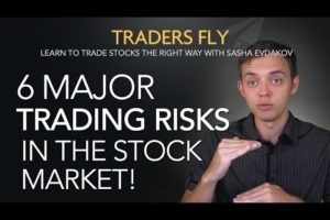 6 Major Risks in the Stock Market for Traders!