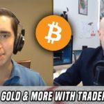 Analyzing Bitcoin & Gold (w/ Trader Cobb)
