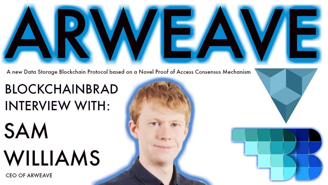 Arweave: new Permanent data storage blockchain   BlockchainBrad interview with CEO   Blockweave