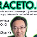 BCB chats with traceto.io CEO Chionh Chye Kit a NEW decentralised Know Your Customer (KYC) network