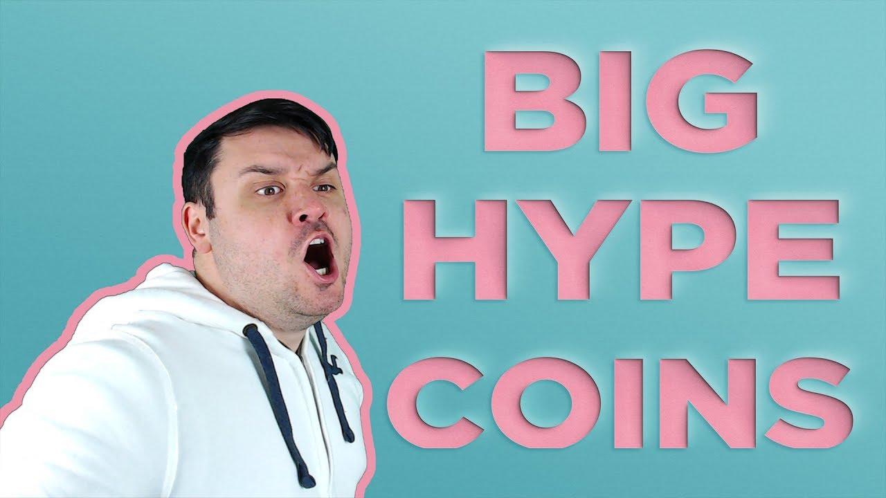 BIG HYPE COINS!!