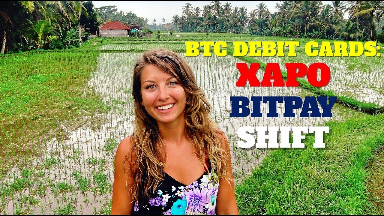 BTC Debit Cards: Xapo, BitPay & Shift