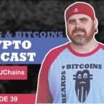 Beards & Bitcoins Episode 39: AT&T, China, AI, Robots and More