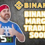 Binance Margin Trading Soon | Bitcoin SV Fake News | IOST Giving Huge Returns | Brave Browser
