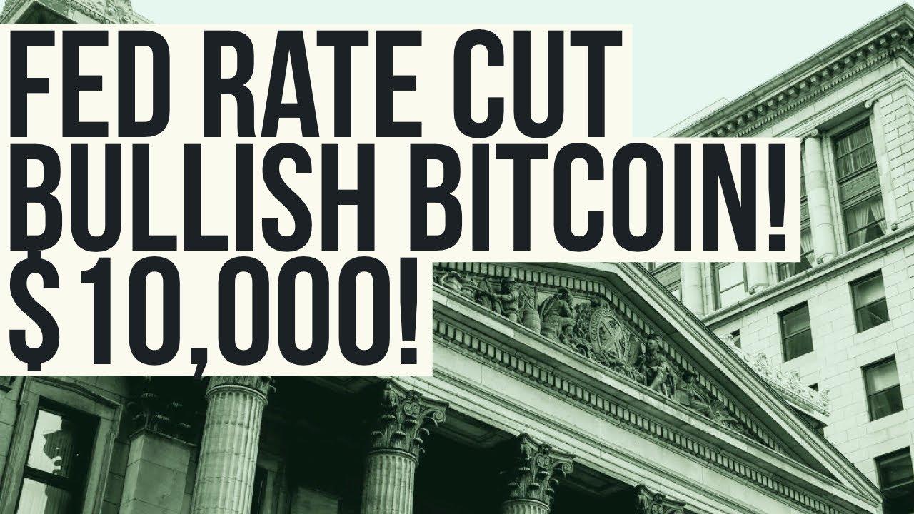 Bitcoin BREAKS TO $10,000 | Why Fed Cut is BULLISH FOR BITCOIN!