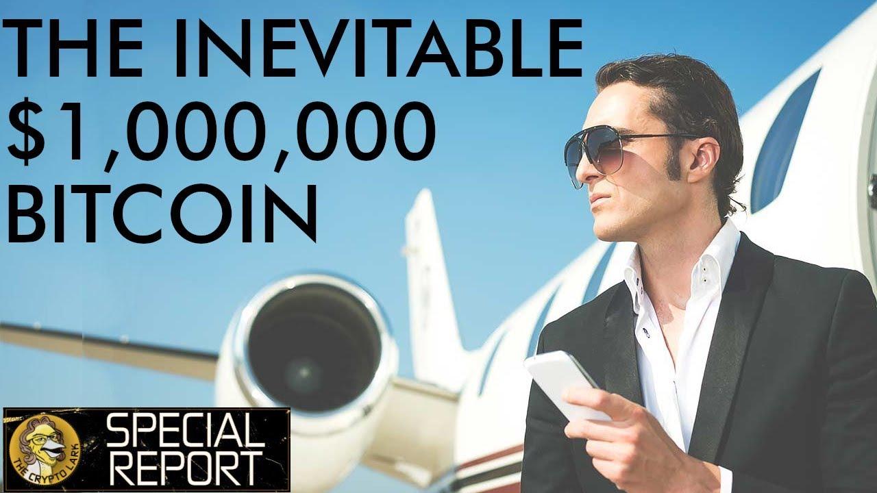 Bitcoin Over $1,000,000 - Inevitable, Insane, & Possible