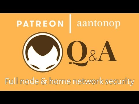 Bitcoin Q&A: Full node and home network security