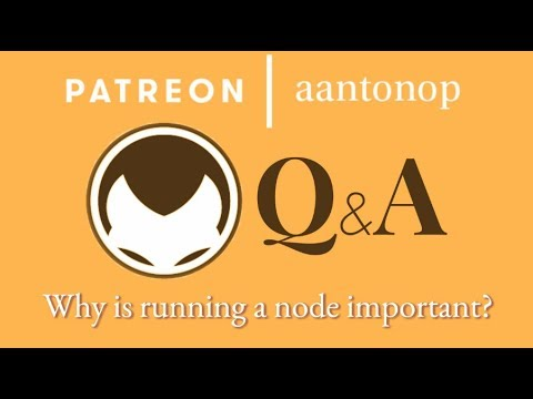 Bitcoin Q&A: Why running a node is important