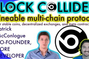 Block Collider's Co-Founder Patrick McConlogue chats with BCB about a mineable multi-chain protocol!
