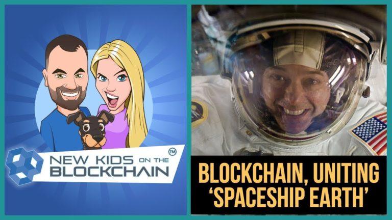 Blockchain Crypto Banter – Ron Garan, Uniting Planet Earth 🌎🛰