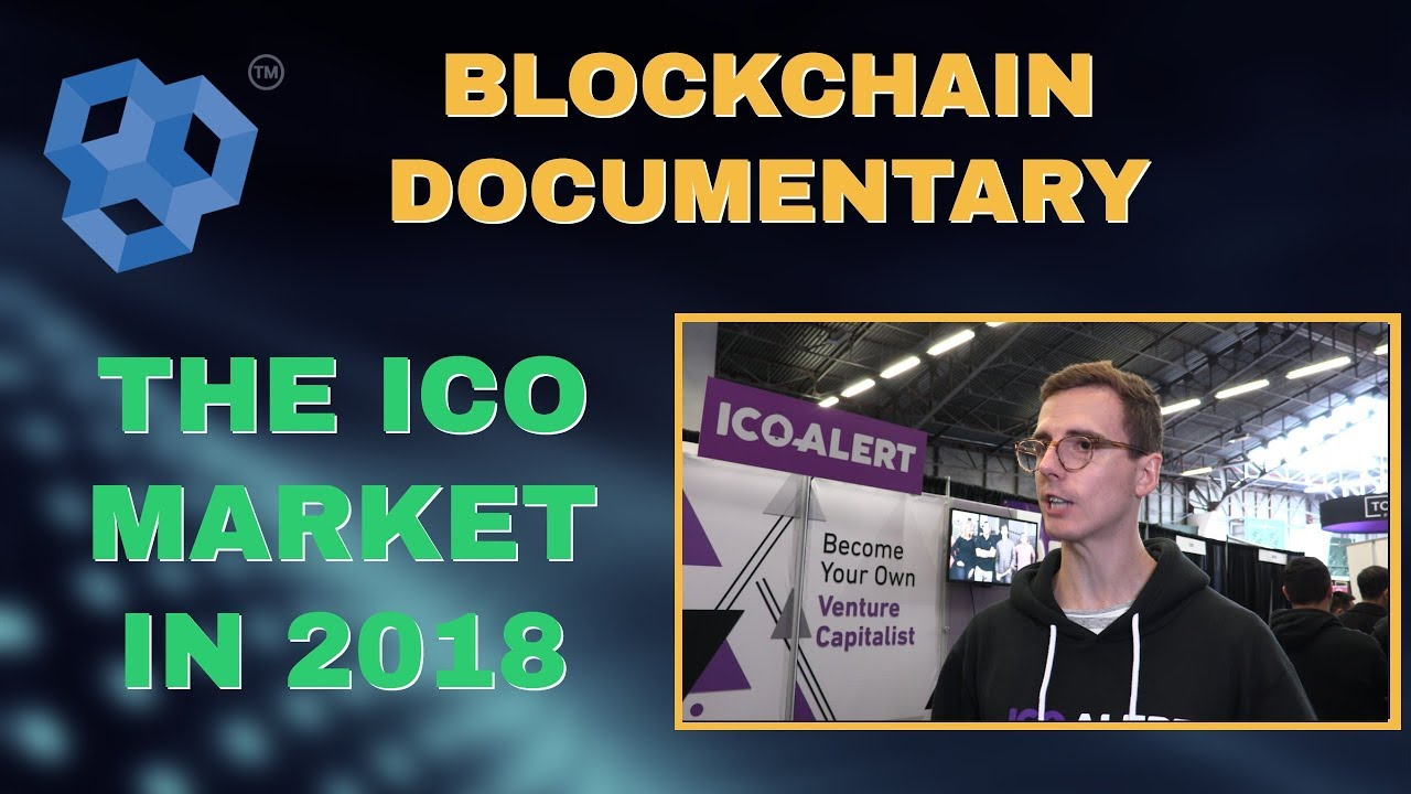Blockchain Documentary - Cryptocurrency Initial Coin Offerings in 2018