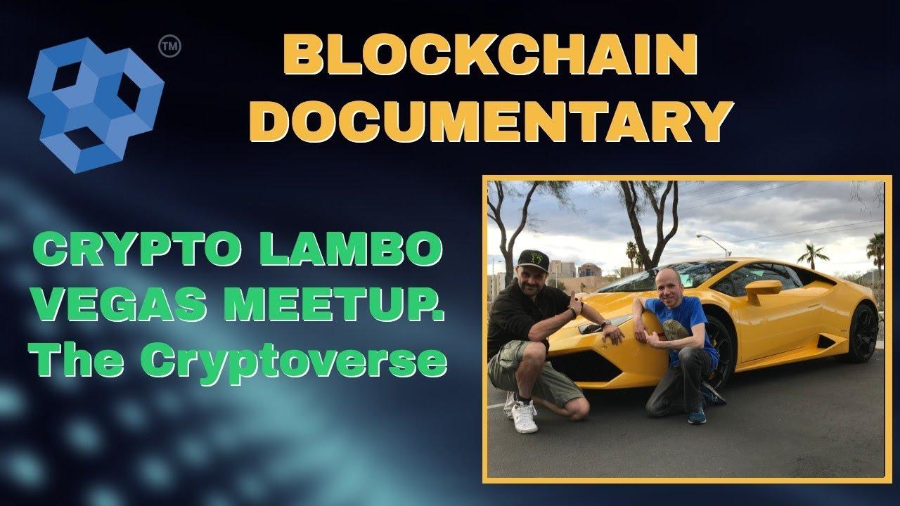Blockchain Documentary - Cryptoverse Vegas Lambo Meet-up