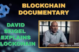 Blockchain Documentary - Pillar's David Siegel On Blockchain