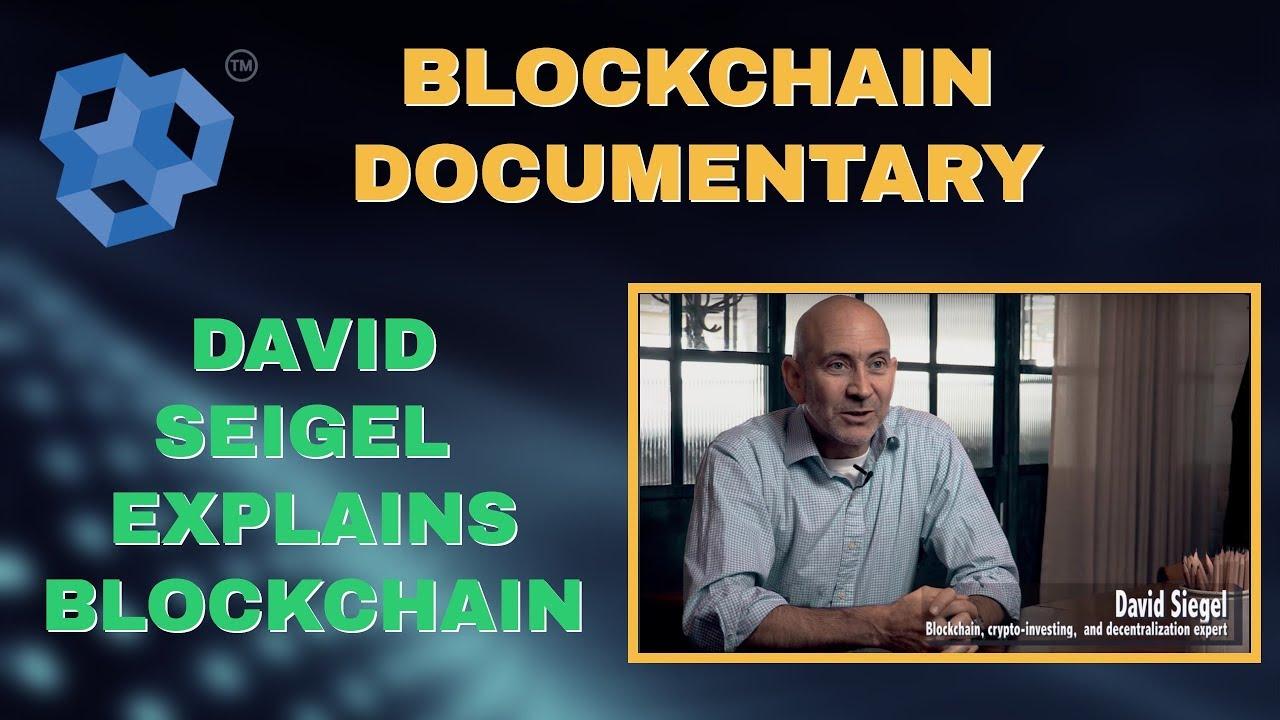 Blockchain Documentary - Pillar's David Siegel On Blockchain
