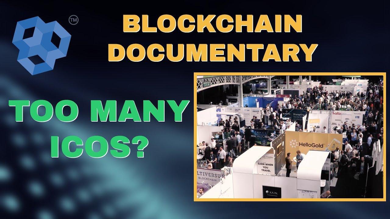 Blockchain Documentary -  TOO MANY ICOs?
