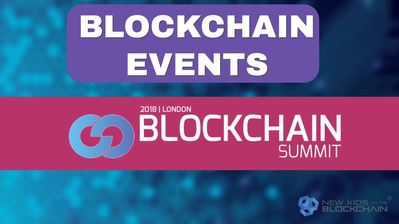 Blockchain Events - Blockchain Summit June 2018. Cryptocurrency , ICO , Altcoins
