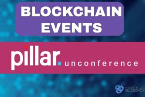 Blockchain Events - Pillar Unconference Vilnius  15th - 22nd July