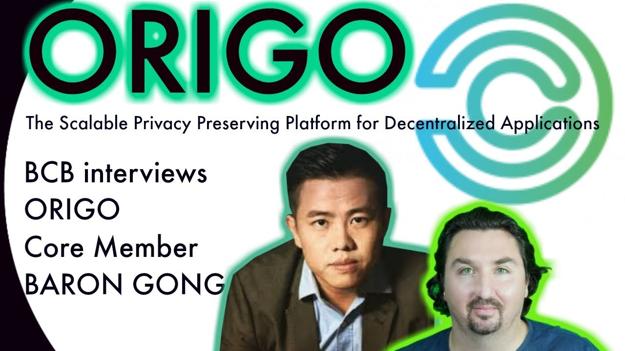 BlockchainBrad talks with ORIGO's Baron about a  Scalable Privacy Preserving Platform for Dapps