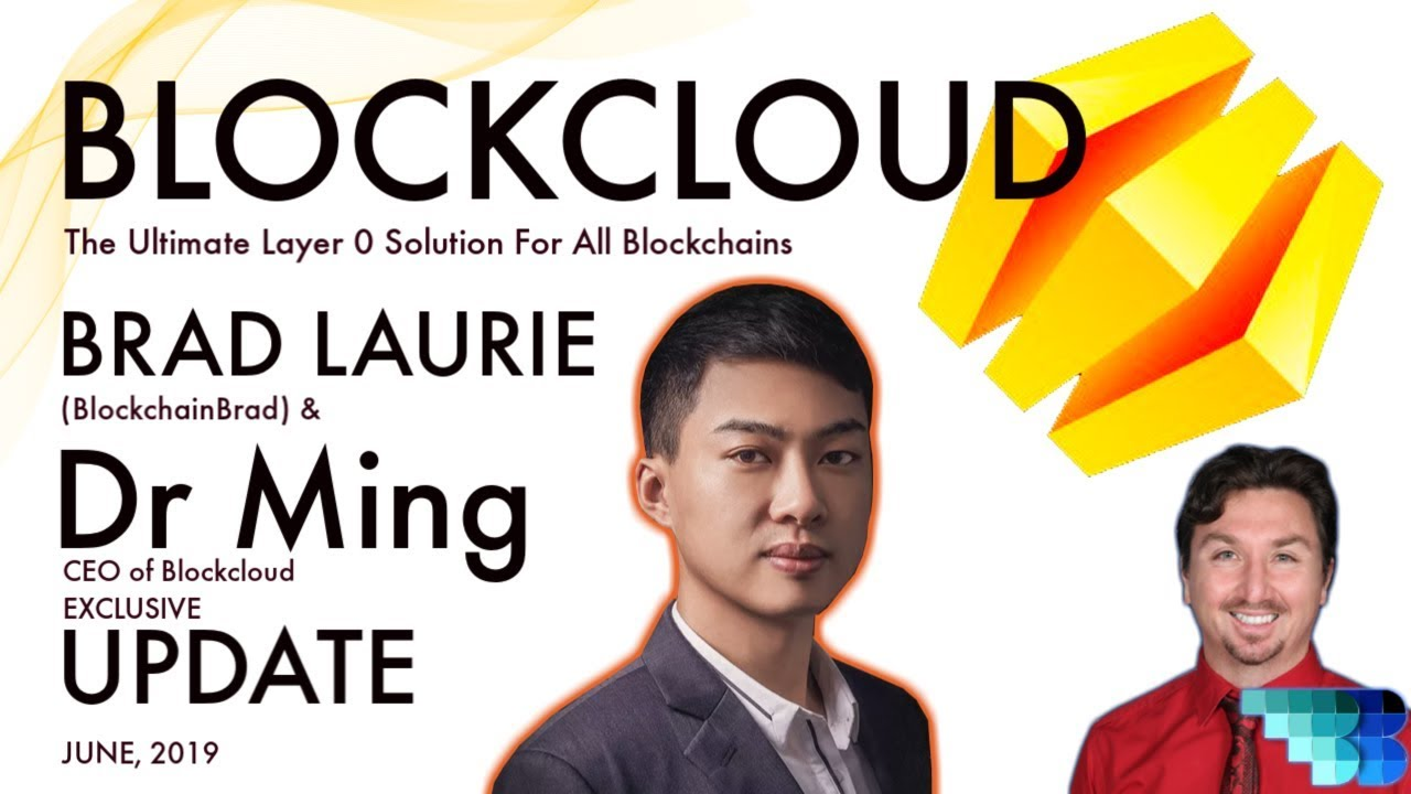Blockcloud Exclusive June '19 Update | BlockchainBrad | TCP/IP Layer 0 Blockchain Architecture