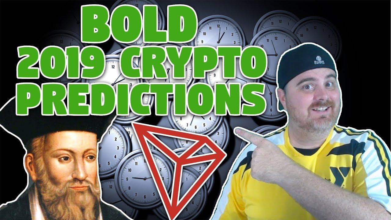 Bold 2019 Crypto Predictions | Look Into My Crypto Crystal Ball