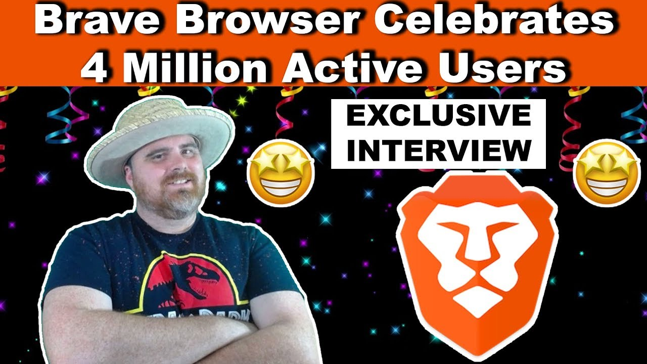 Brave Browser Exclusive Interview: Celebrating 4 Million Active Users!