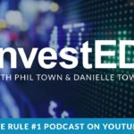 Buying 10 Dollar Bills for 5 Dollars Part 1- InvestED: The Rule #1 Podcast Ep. 08