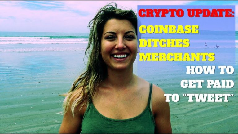 """CRYPTO UPDATE: Coinbase Leaves Merchants Hanging/ How To Get Paid to """"Tweet"""""""
