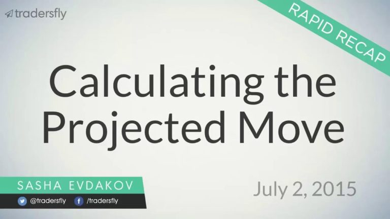 Calculating the Projected Move when Trading Stocks