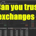 Can you trust exchanges? (link to Decentralized exchange)