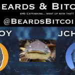 Catfish in Crypto...  What's Up With That? | Beards & Bitcoins Episode 6