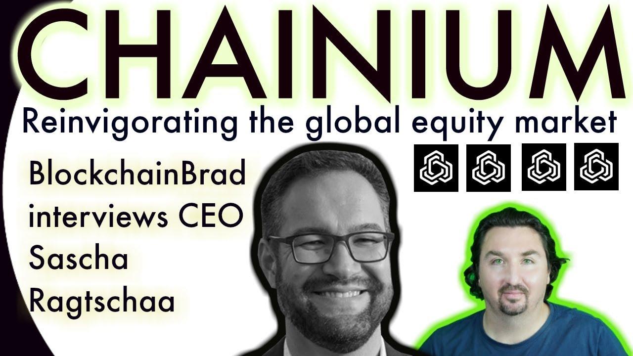 Chainium CEO Sascha Ragtschaa chats with BlockchainBrad on decentralising the global equity market