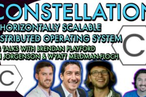 Constellation Execs talk with BlockchainBrad about their Horizontally Scalable Distributed OS