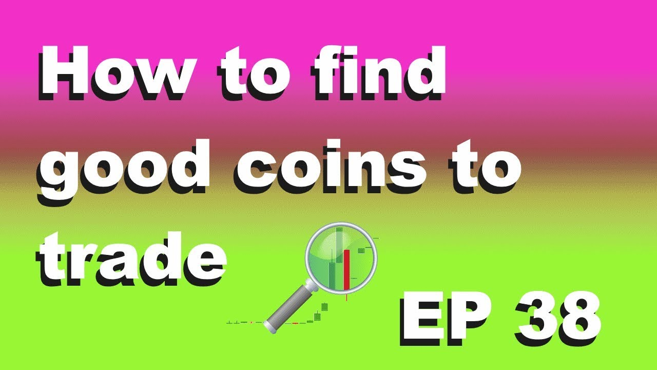 """Craving Crypto EP 38 """"How to find good coins to trade?"""""""
