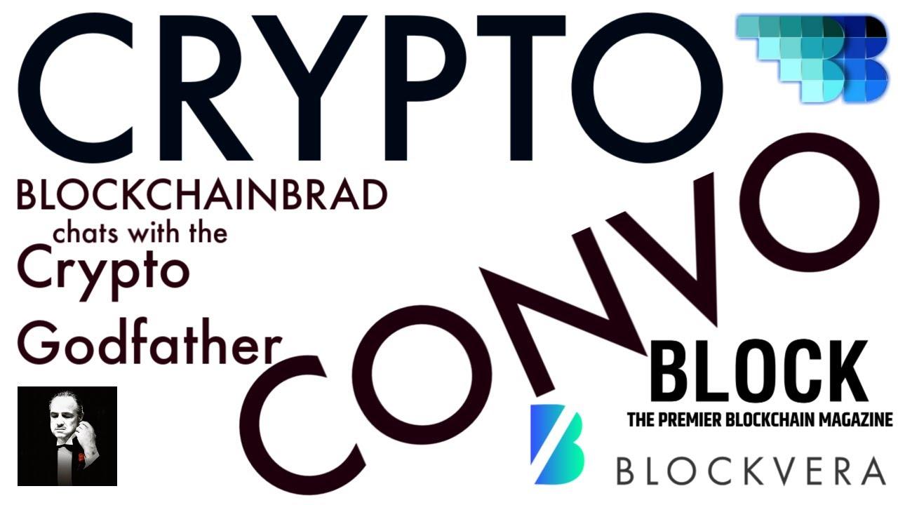 Crypto Godfather Podcast | BLOCK Magazine CEO | BlockVera Candid Crypto Cafe Convo | BlockchainBrad