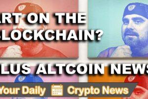 Crypto News: Art on the Blockchain & Altcons $VEN $PRL $IOTA $REQ $DENT $ETH